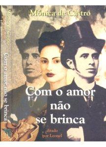 com+o+amor+nao+se+brinca+monica+de+castro+sao+paulo+sp+brasil__2D5781_1